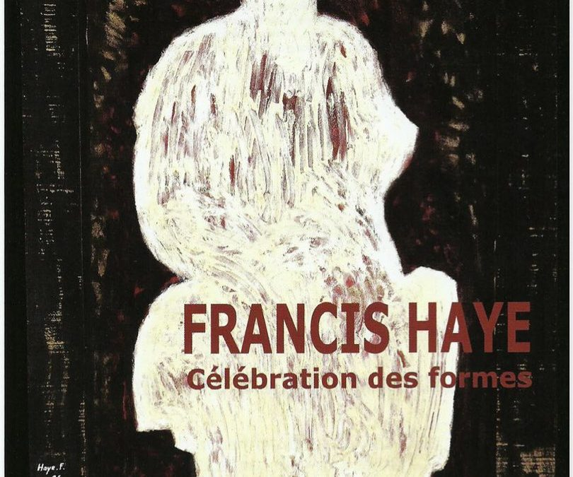 Vernissage de l'exposition Francis Haye
